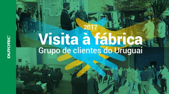 Visita à fábrica - Clientes do Uruguai.