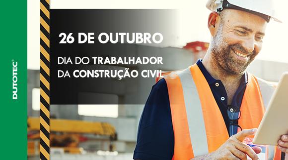 Dia do Trabalhador da Construção Civil blog